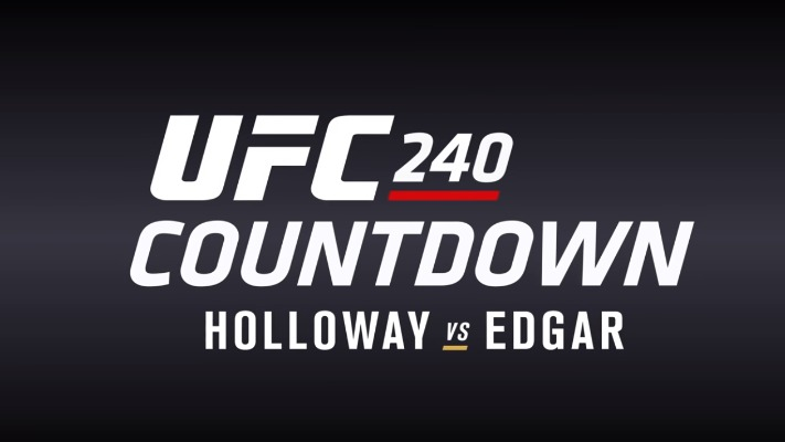 Video: Watch The Full Episode Of UFC 240 Countdown • MMA News  Video: Watch Th...